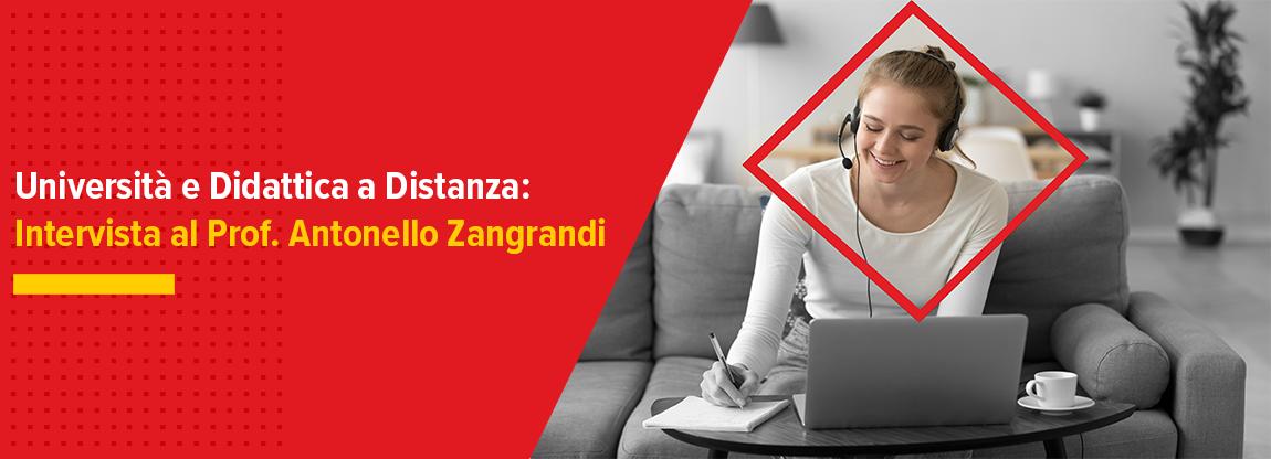 Università e Didattica a Distanza: Intervista al Prof. Antonello Zangrandi