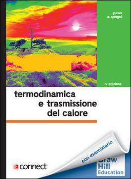 Termodinamica E Trasmissione Del Calore 4 Ed Con Connect